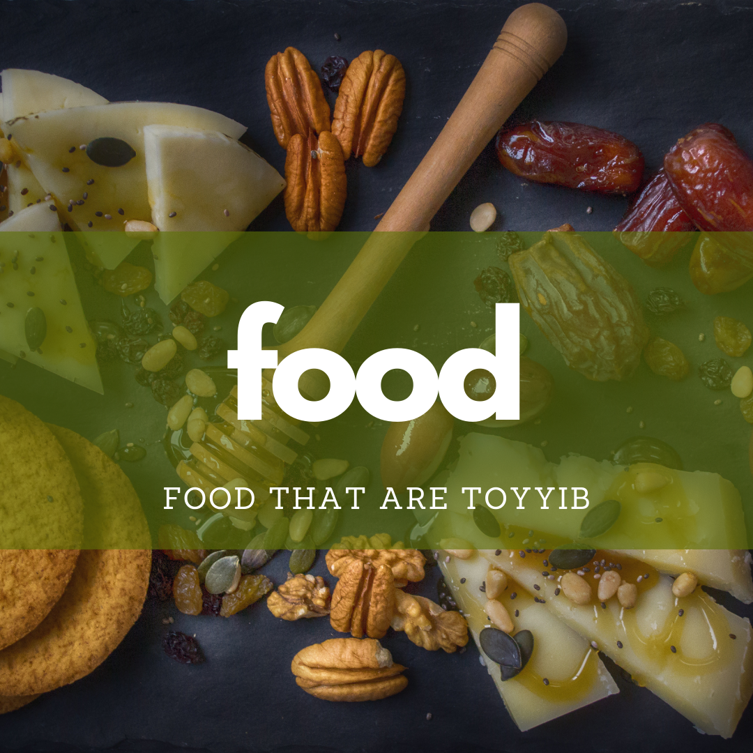 Food that are Toyyib